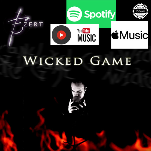 """Ezert releases a cover of """"Wicked Game"""" the popular classic ballad by Chris Isaak, now available on"""